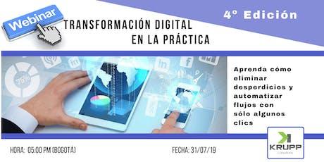 WEBINAR - Transformación Digital en la Práctica - 4ª edición tickets