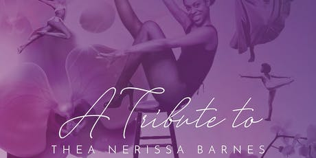 Thea Barnes Legacy Tribute tickets