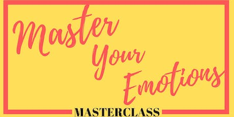 Master Your Emotions Masterclass tickets