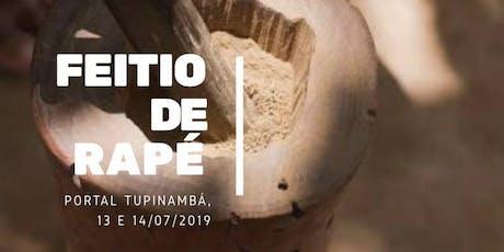 Feitio de Rapé no Portal Tupinambá ingressos