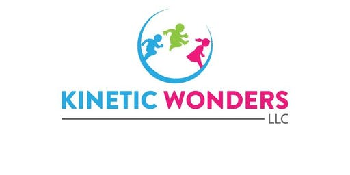 Kinetic Wonders Youngster and Me session or WONDER-istic Kids Session