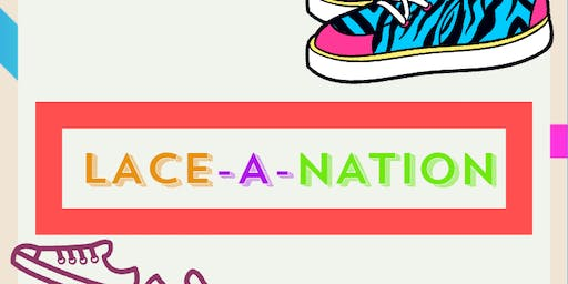 THE LACE-A-NATION PROJECT