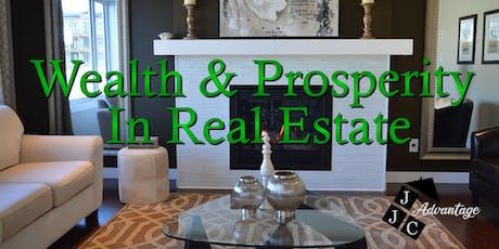 Wealth & Prosperity In Real Estate tickets