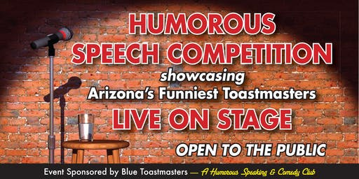 Humorous Speech Competition sponsored by Blue Toastmasters