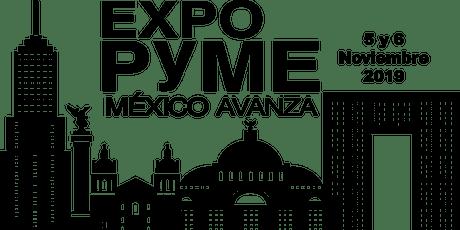 Expo Pyme México Avanza  entradas