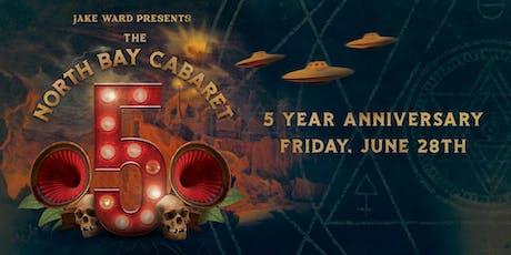 North Bay Cabaret 5 Year Anniversary tickets