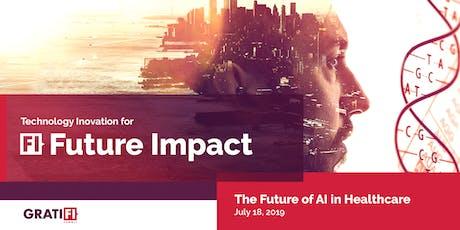 GratiFI Summit: Future of AI in Healthcare tickets