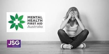 Mental Health Signs, Symptoms and First Aid tickets