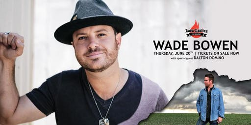 Wade Bowen  with Dalton Domino