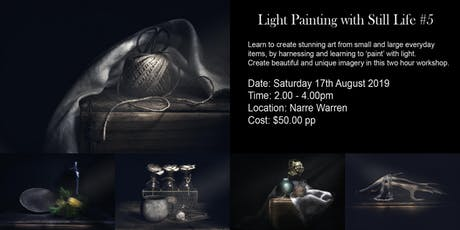 Light Painting with Still Life #5 tickets