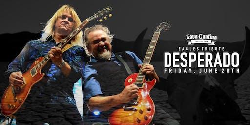 Desperado with Special Guest Opening DJ