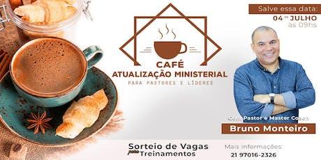 Café Atualização Ministerial (Café de Pastores) ingressos
