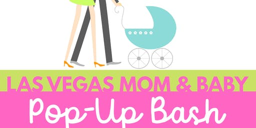 Las Vegas Mom & Baby Pop-Up Bash
