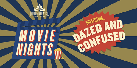 Coulee Movie Nights - Dazed & Confused tickets