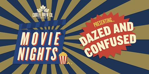 Coulee Movie Nights - Dazed & Confused