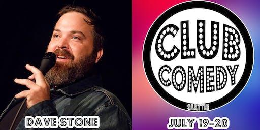 Dave Stone Saturday 10:30PM 7/20