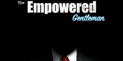 Empowered Gentlemen