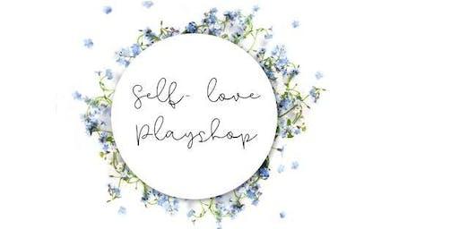 Self-Love Playshop
