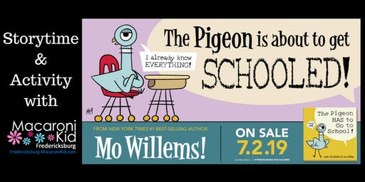The Pigeon has to go to School!  (Storytime & Activity)