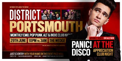 DISTRICT Portsmouth // Panic! At The Disco Special // Saturday 29th June