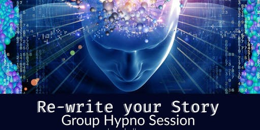 Re-write your own story - Group Hypnosis with Live Music