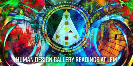Human Design Gallery Reading - July 20 tickets