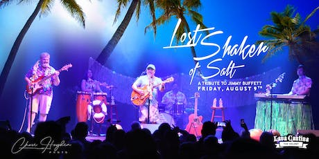 Lost Shaker of Salt - Jimmy Buffet Tribute for National Margarita Day! tickets