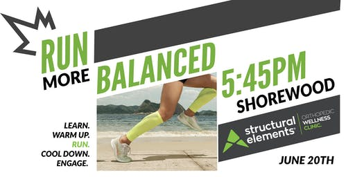 Run More Balanced with Structural Elements - Shorewood PRO