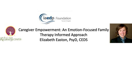 Caregiver Empowerment: An Emotion-Focused Family Therapy Informed Approach tickets