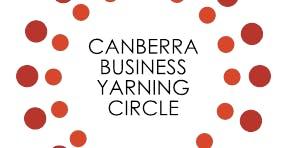 Canberra Business Yarning Circle 2019