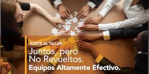 Juntos, Pero No Revueltos- Trabajo en Equipo -13 sept...