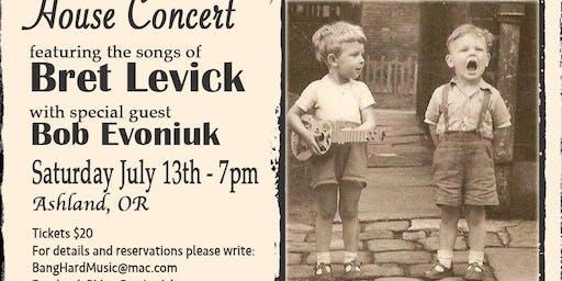 Bret Levick House Concert with Bob Evoniuk