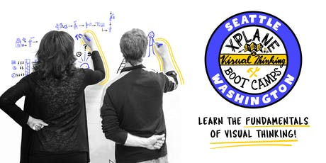 XPLANE's Visual Thinking Boot Camp - Seattle 2019 tickets
