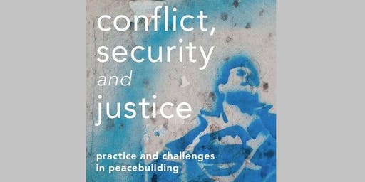 Book Launch: Conflict, Security and Justice by Dr Eleanor Gordon