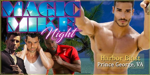 Men in Motion Summer Party LIVE! Male Revue Prince George VA - 21+