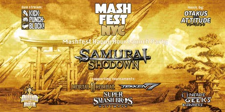 Mashfest Happy Hour: Samurai Shodown Launch tickets