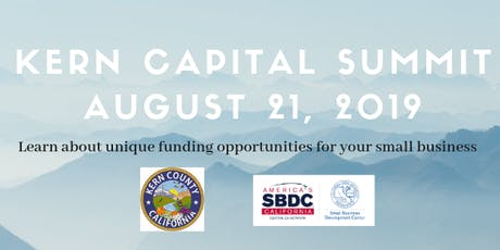 Kern Capital Summit: Fund your business today! tickets
