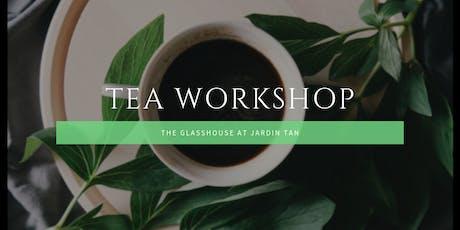 Tea Workshop at Jardin Tan tickets