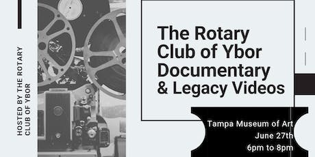 Premier of The Rotary Club of Ybor Documentary and Legacy Videos tickets