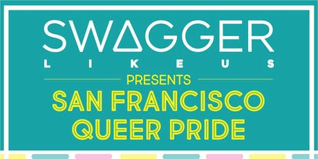 SWAGGER LIKE US presents SF QUEER PRIDE w/ LEIKELI47 at 1015 FOLSOM tickets