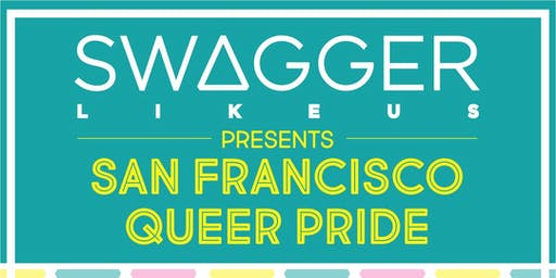 SWAGGER LIKE US presents SF QUEER PRIDE w/ LEIKELI47 at 1015 FOLSOM