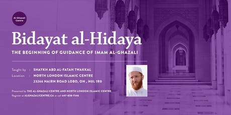 Imam Al-Ghazali's Beginning of Guidance - by Shaykh Abd Al-Fatah Twakkal tickets