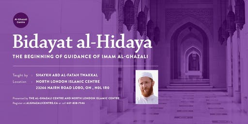 Imam Al-Ghazali's Beginning of Guidance - by Shaykh Abd Al-Fatah Twakkal