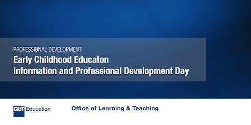Early Childhood Education Information and Professional Development Day
