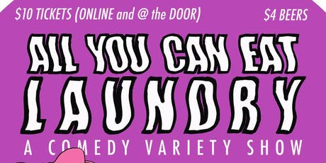 All You Can Eat Laundry - July 6th  tickets