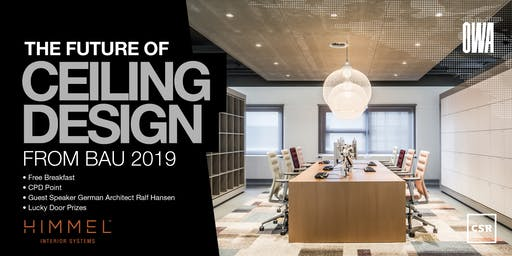 The Future of Ceiling Design - Trends from BAU 2019 BRISBANE