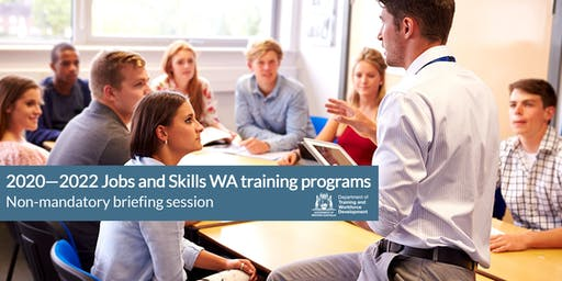 2020 – 2022 Jobs And Skills WA Training Programs Briefing Session