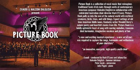 Exaudi (Melbourne) and Malcolm Dalglish (USA) present Picture Book tickets