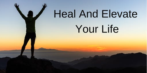 Heal And Elevate Your Life
