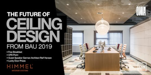 The Future of Ceiling Design - Trends from BAU 2019 MELBOURNE